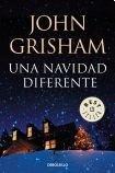 una navidad diferente (debols!llo) - grisham john - sudamerica