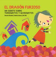 Dragon Furioso,El: Un Cuento Sobre Terremotos y Maremotos - Varios - Zig-Zag