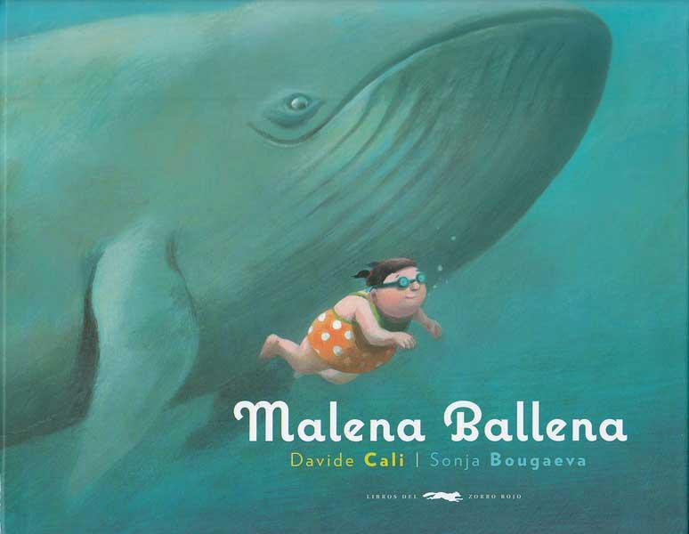 Malena Ballena - Davide Cali - Libros del Zorro Rojo