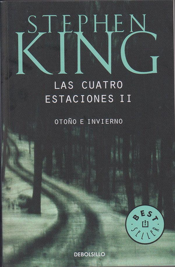 Cuatro Estaciones ii, las - Stephen King - Penguin Random House