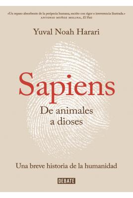 Sapiens: De Animales a Dioses - Yuval Noah Harari - Debate