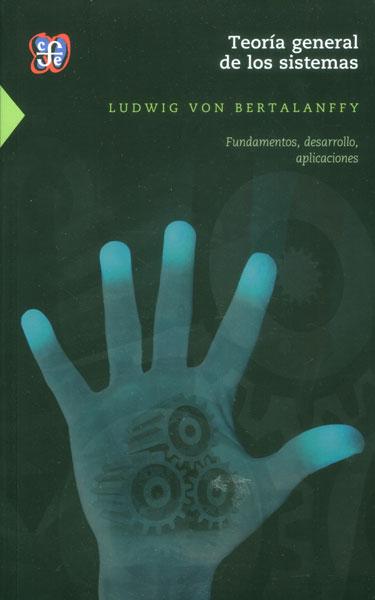 portada Teoría General de los Sistemas: Fundamentos, Desarrollo, Aplicaciones