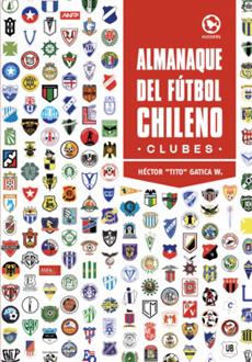 Almanaque del Futbol Chileno. Clubes