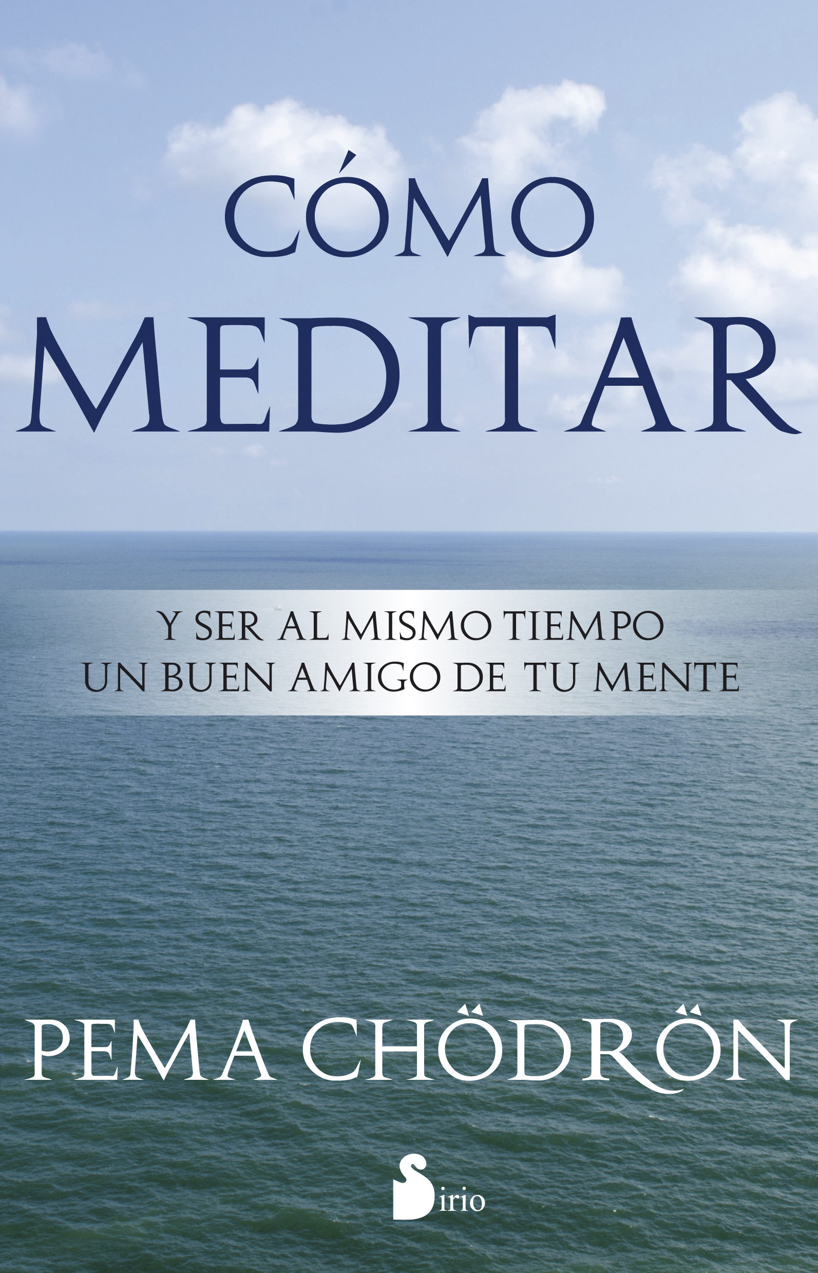 Como Meditar - Pema Chodron - Sirio