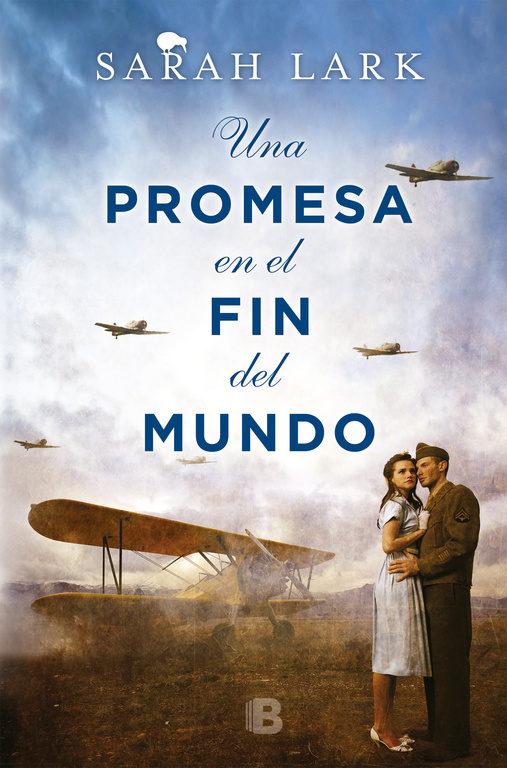 Una Promesa en el fin del Mundo - Sarah Lark - Ediciones B