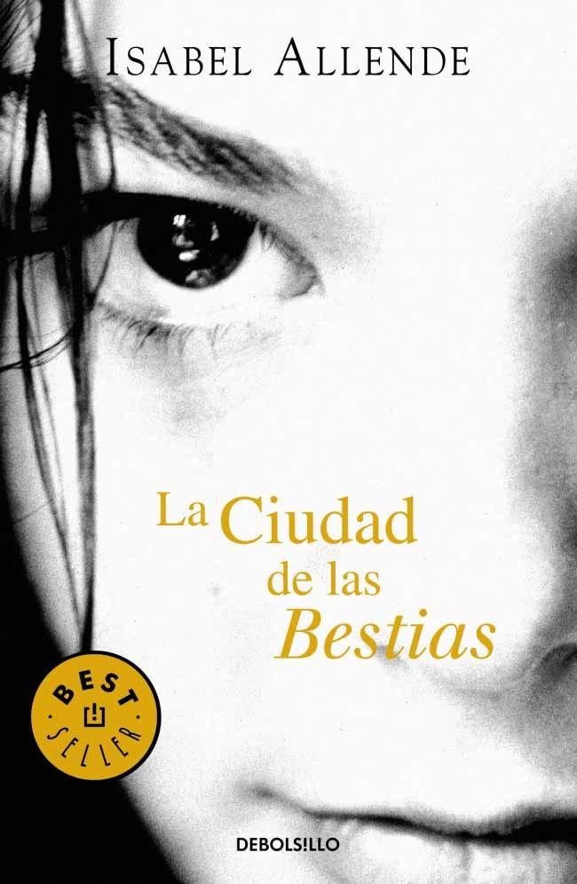 La Ciudad de las Bestias - Isabel Allende - Debolsillo