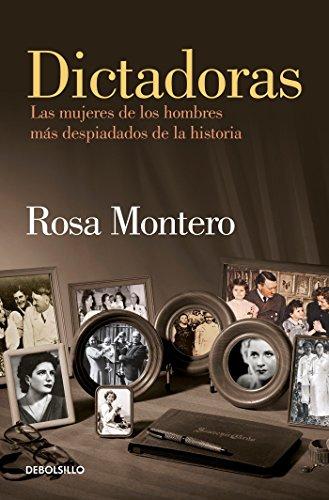 Dictadoras - Rosa Montero - Debolsillo