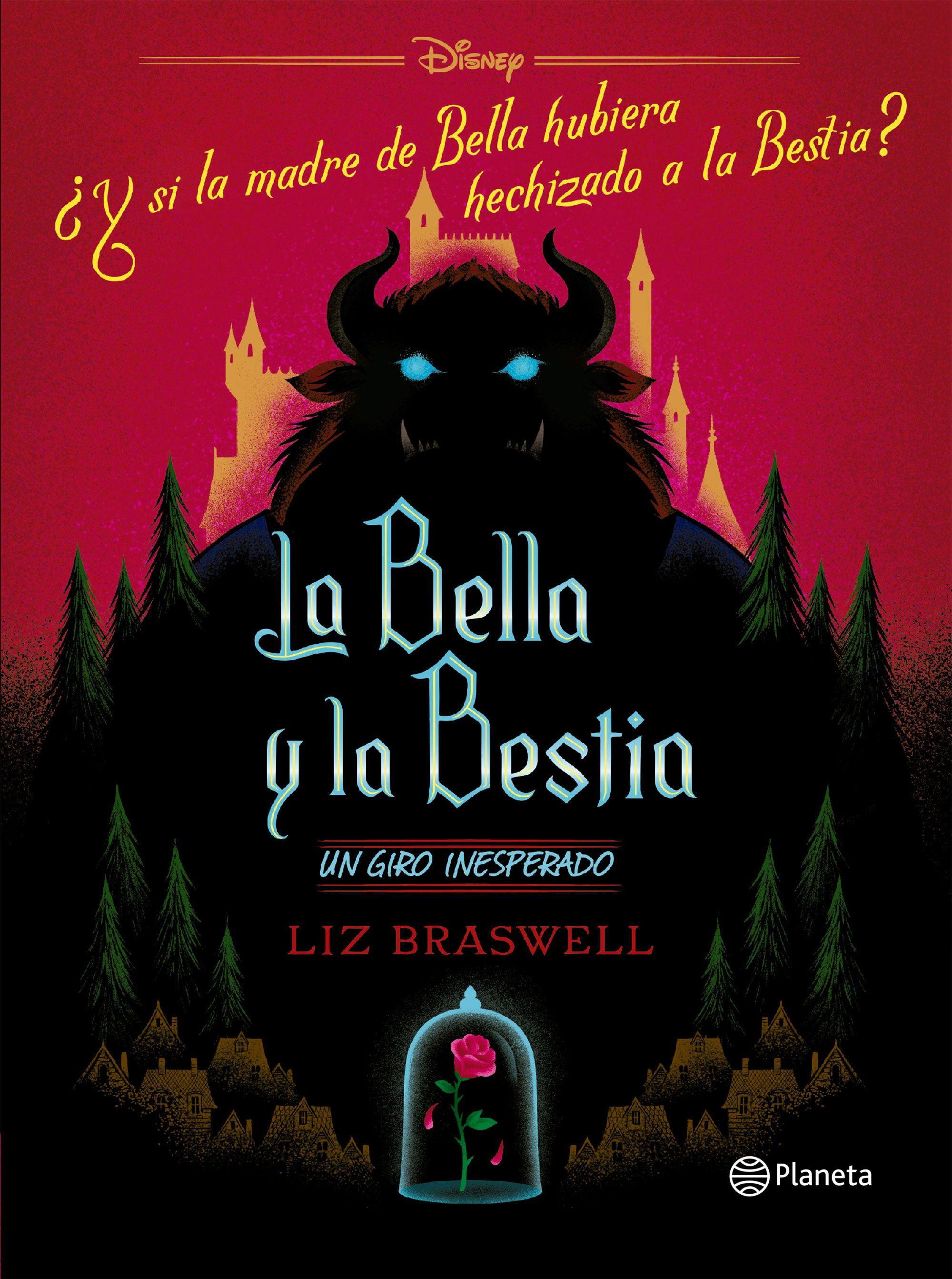 La Bella y la Bestia. Un Giro Inesperado - Disney - Planeta