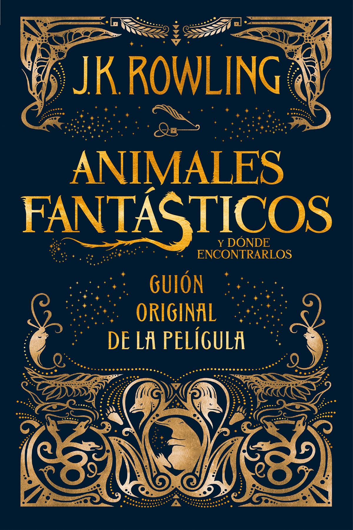 Animales Fantasticos y Donde Encontrarlos - Guion Cinematografico - J.K. Rowling - Salamandra