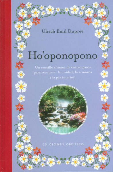 Ho'oponopono - Ulrich Emil Dupreé - Obelisco