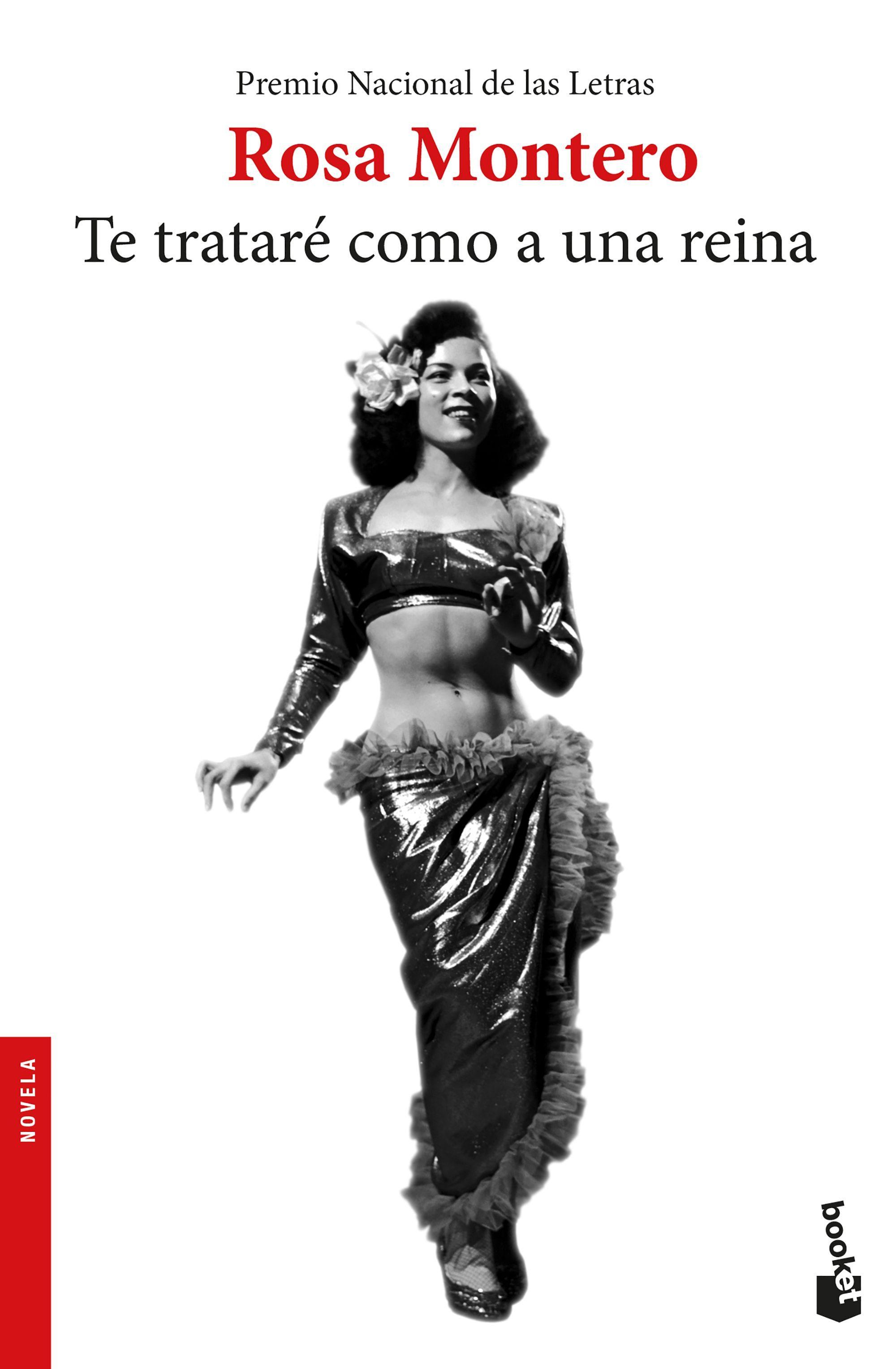 Te Tratare Como a una Reina - Rosa Montero - Booket