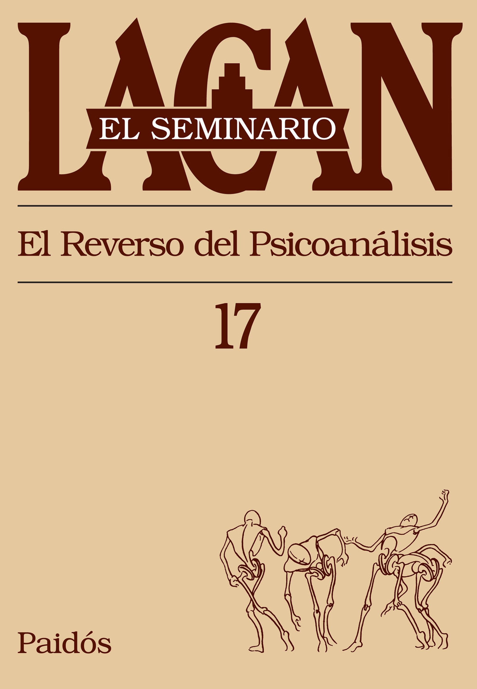 portada El Seminario. Libro 17: El Reverso del Psicoanálisis (el Seminario de Jacques Lacan)