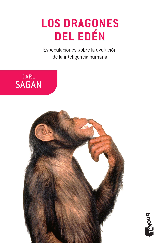 Los Dragones del Eden - Carl Sagan - Booket