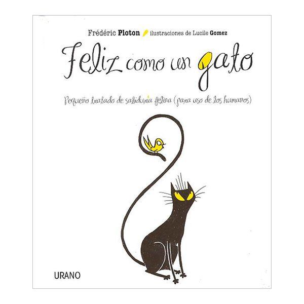 Feliz Como un Gato - Frederic Ploton - Urano
