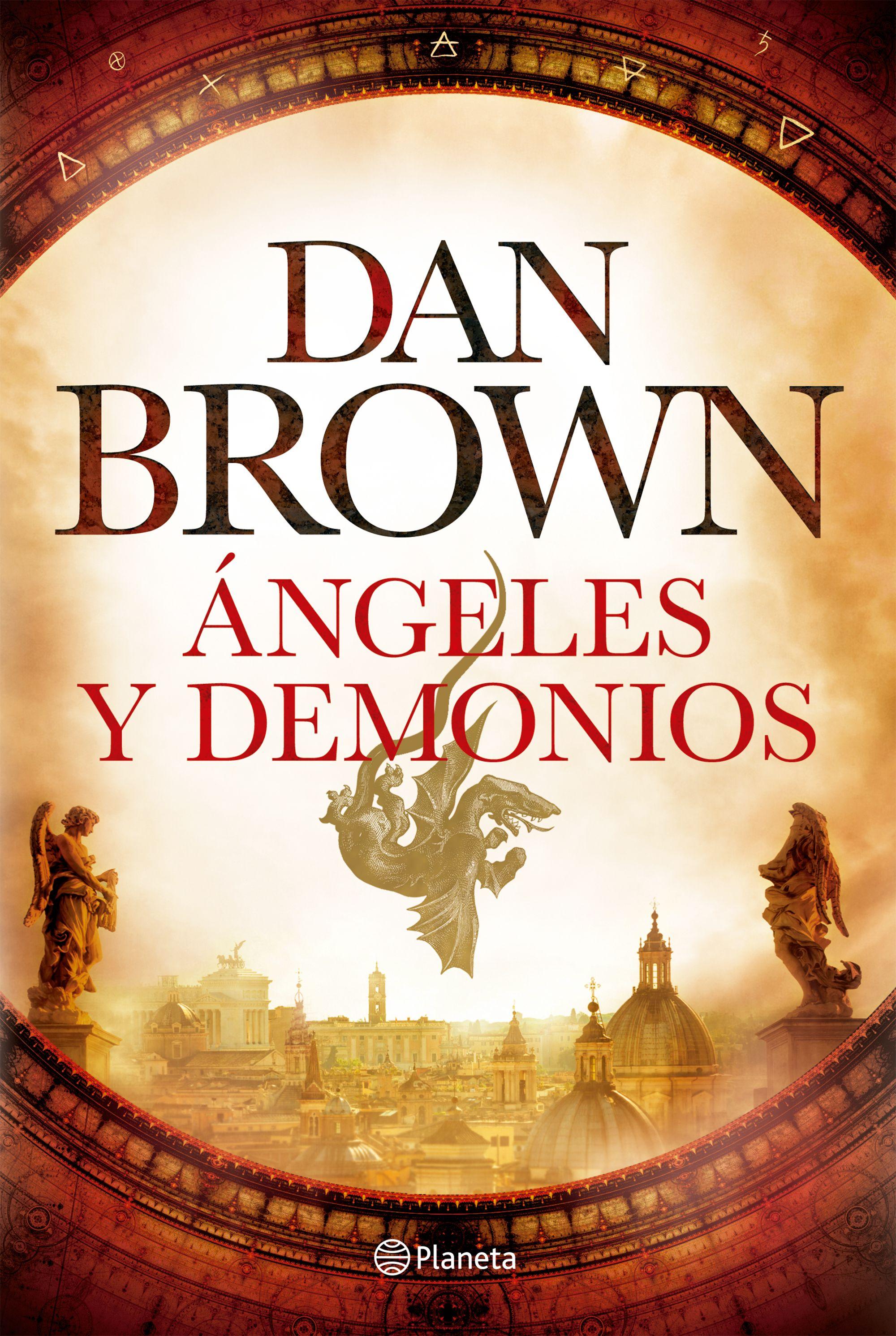 Ángeles y Demonios - Dan Brown - Planeta