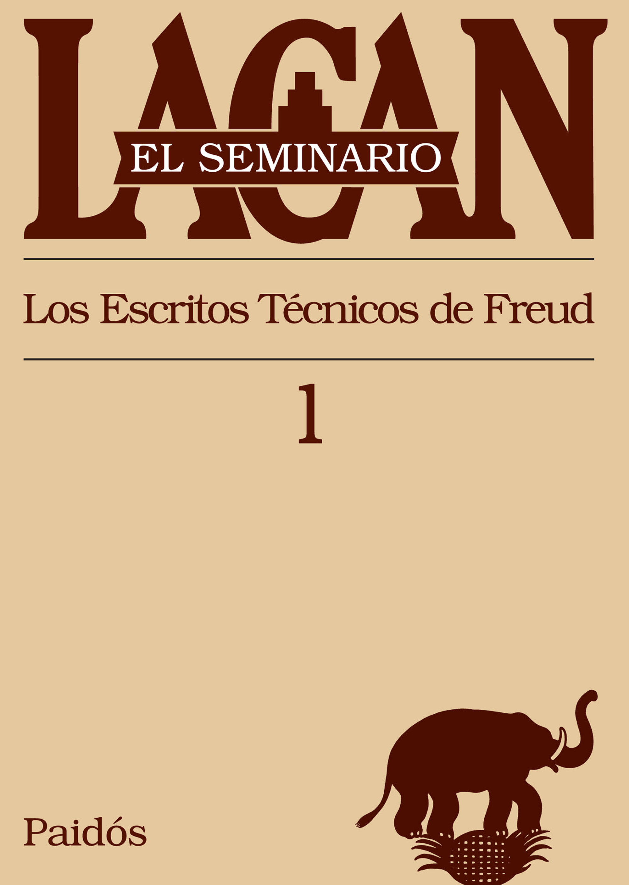 portada El Seminario. Libro 1: Los Escritos Técnicos de Freud (el Seminario de Jacques Lacan)