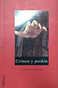 Crimen y Perdon - Iturra - Catalonia
