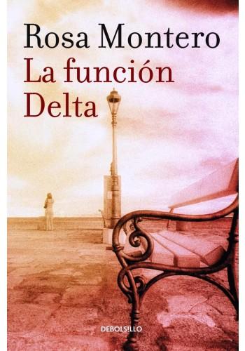 Funcion Delta, la - Rosa Montero - Debolsillo
