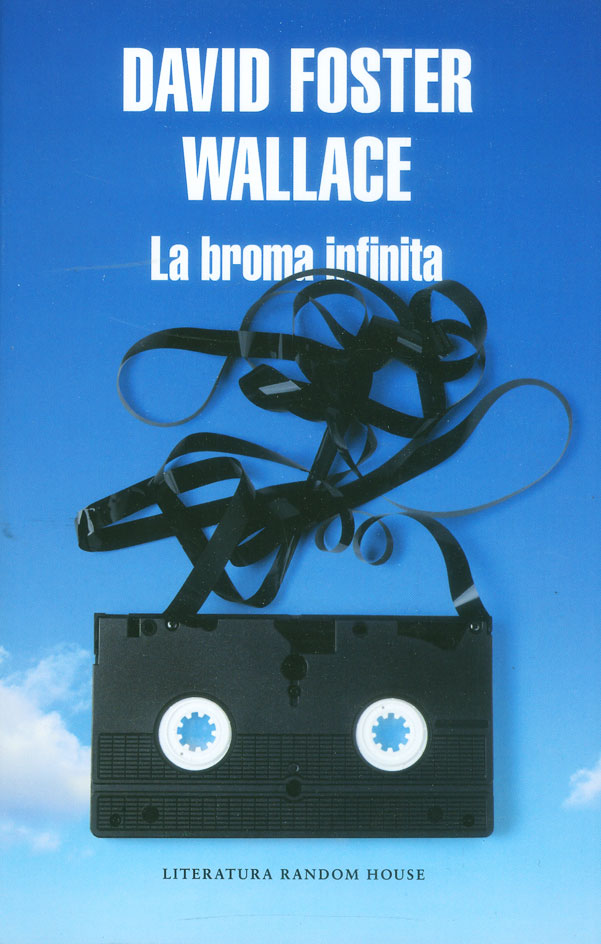 La Broma Infinita - David Foster Wallace - Literatura Random House
