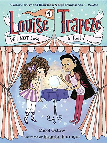 Louise Trapeze Will not Lose a Tooth (libro en Inglés) - Micol Ostow - Random House Inc