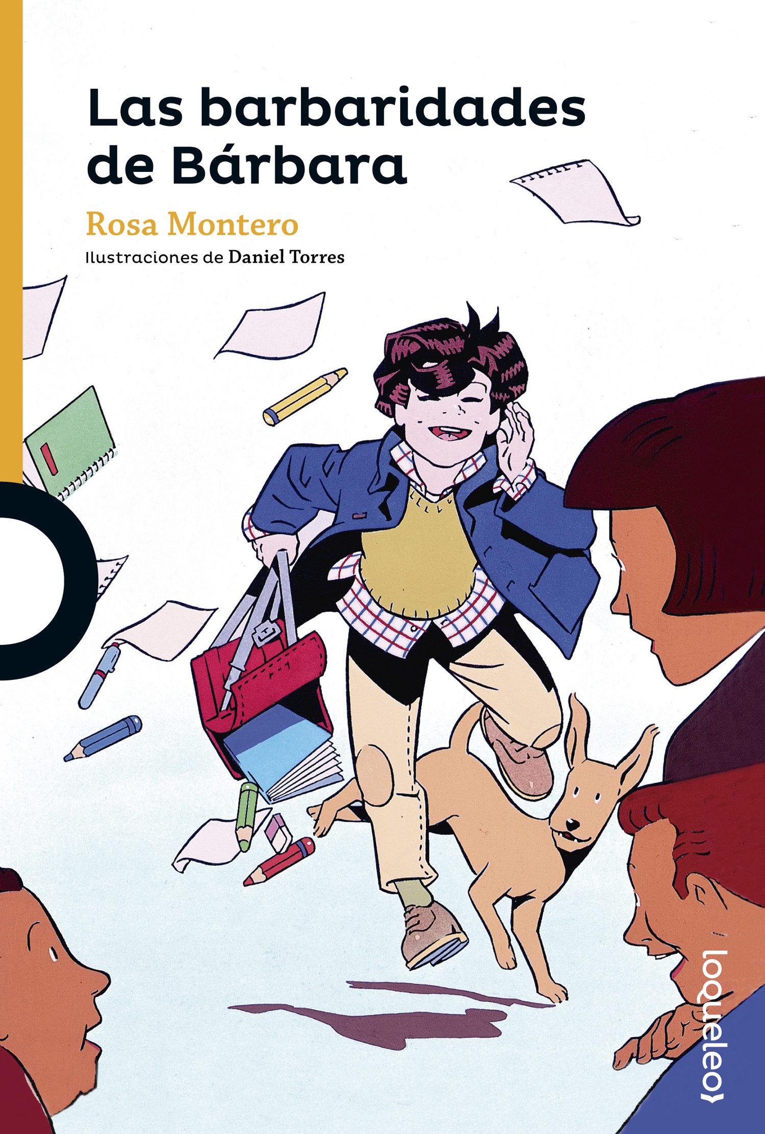 Las Barbaridades de Bárbara - Rosa Montero - Distribuciones Agapea - Libros Urgentes