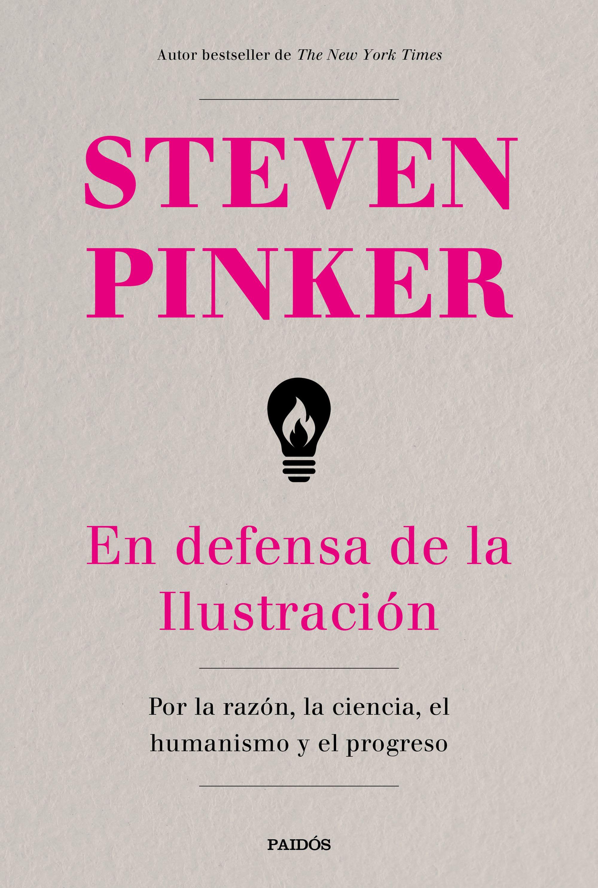 En Defensa de la Ilustración - Steven Pinker - Paidos