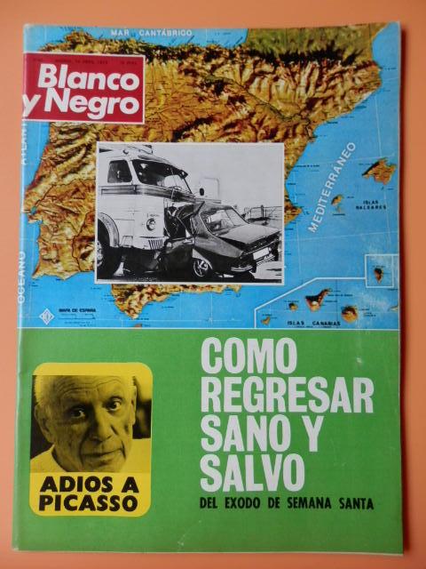 Blanco Y Negro. 14 Abril 1973. Cómo Regresar Sano Y Salvo Del Éxodo De Semana Santa. Nº 3180 - Diversos Autores -