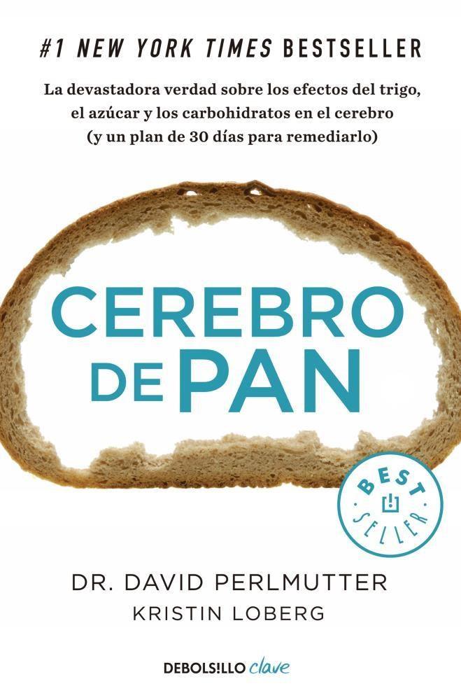 Cerebro de pan - David Perlmutter - Debolsillo