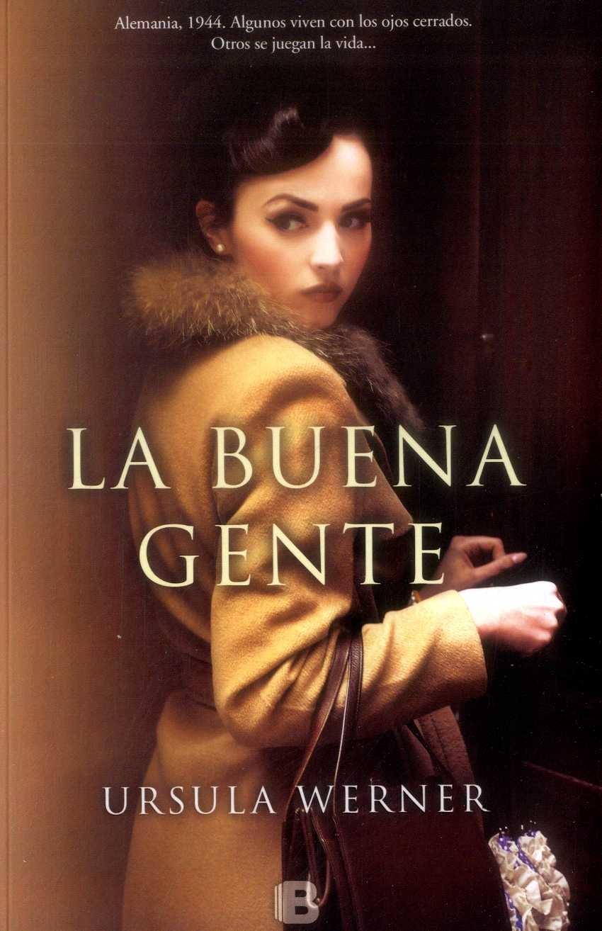 La Buena Gente - Ursula Werner - Penguin Random House