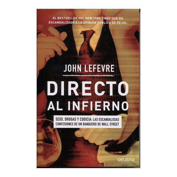 Directo al Infierno - John Lefevre - Deusto