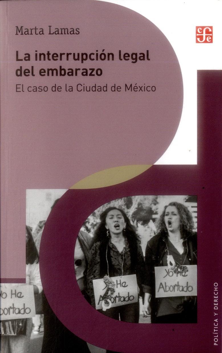 portada La Interrupción Legal del Embarazo. El Caso de la Ciudad de México