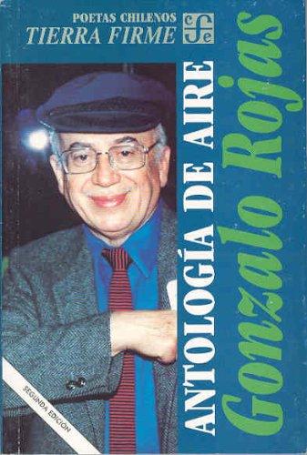 Antologia de Aire (Rojas) ed. Disponible: 9789681649814 - Gonzalo Rojas - F.C.E.