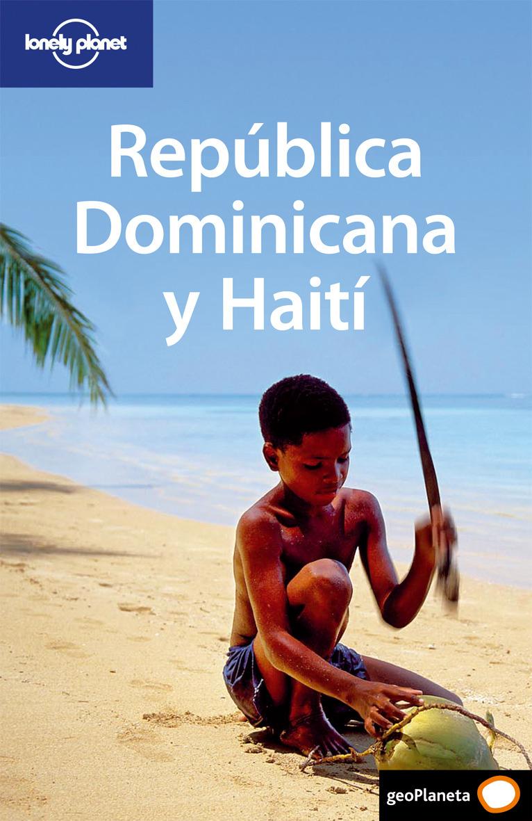 República Dominicana y Haití 1 (Guías de País Lonely Planet) - Lonely Planet - Lonely Planet