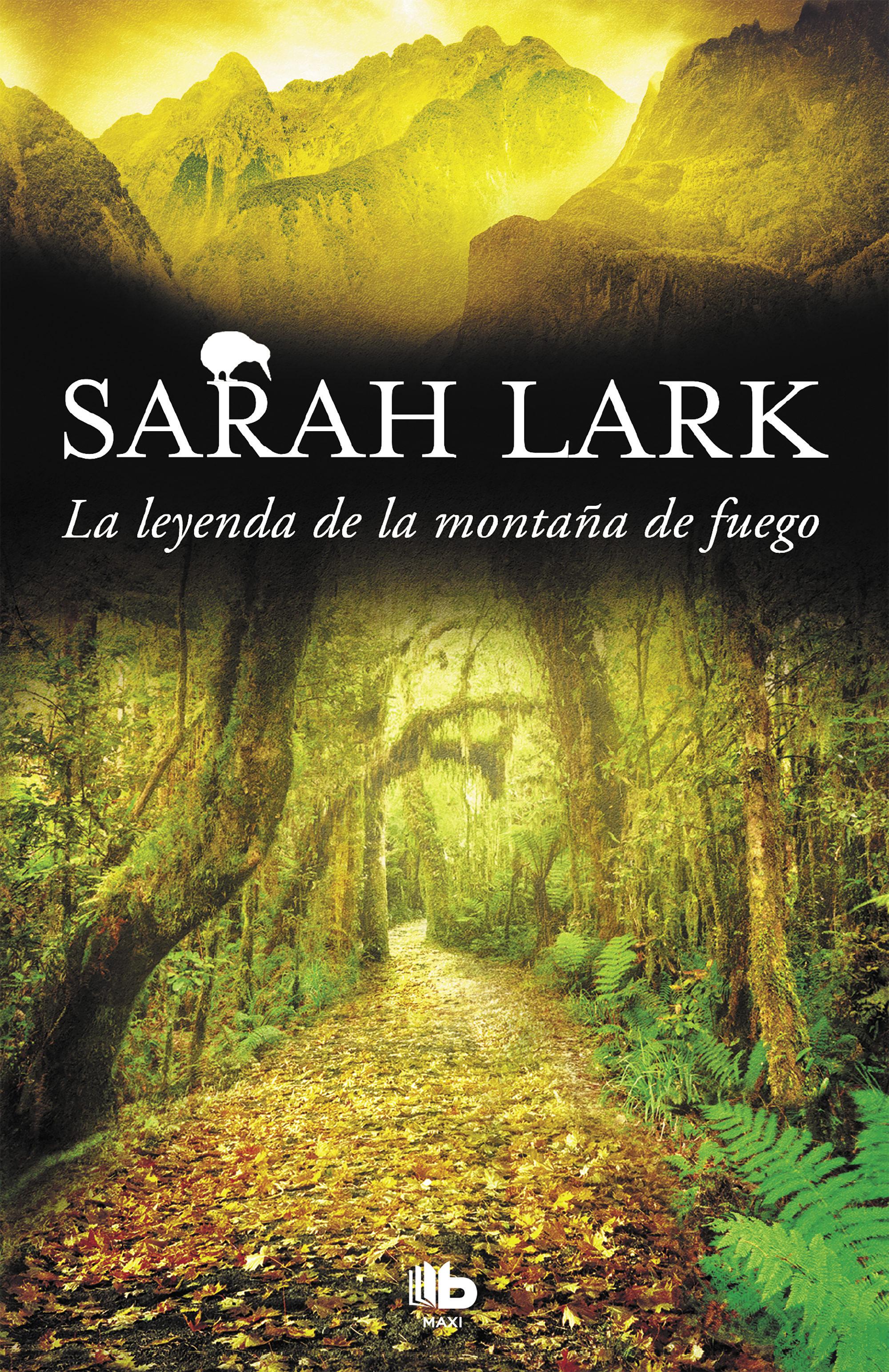 La Leyenda de la Montaña de Fuego - Sarah Lark - B De Bolsillo