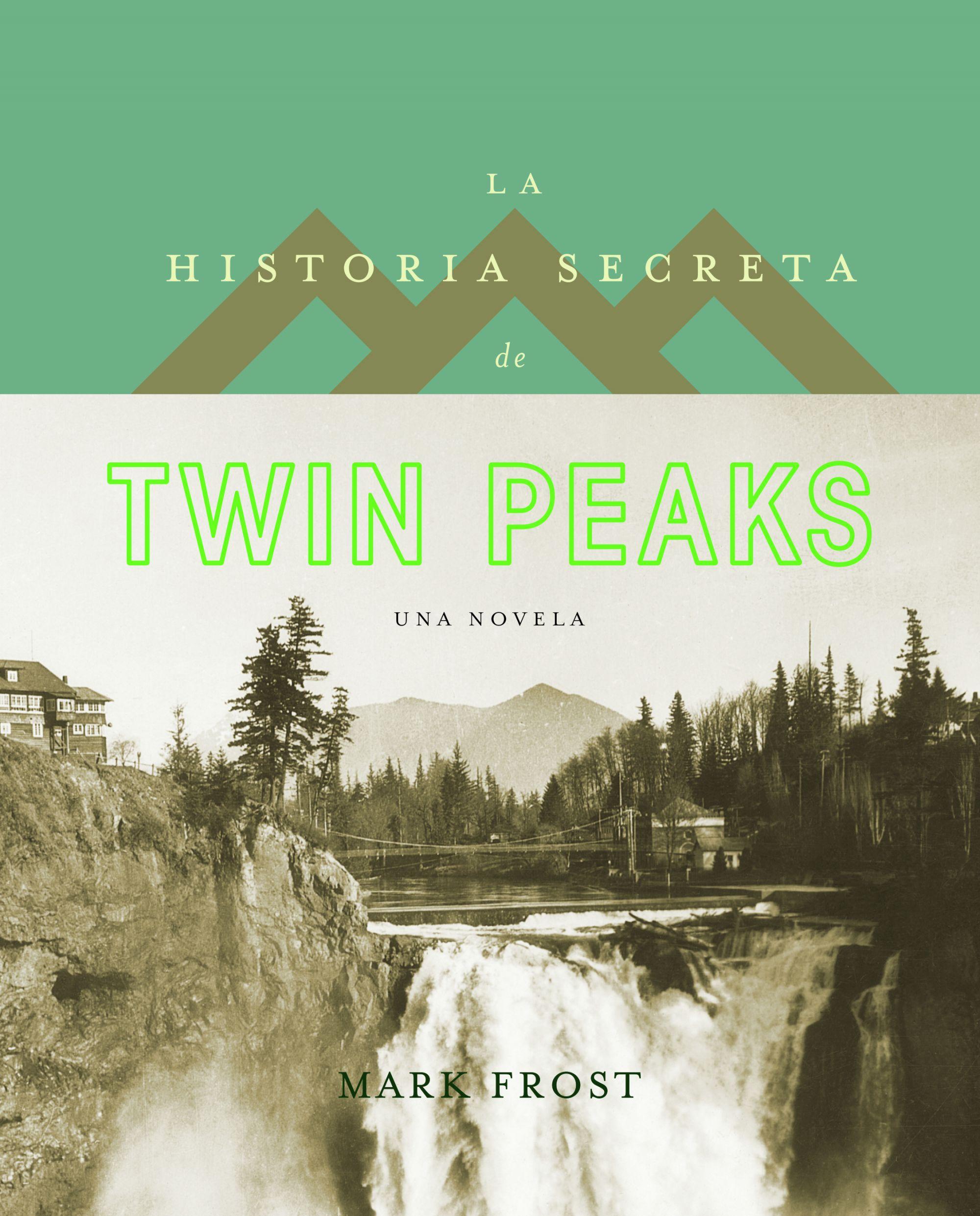 La Historia Secreta de Twin Peaks - Mark Frost - Planeta