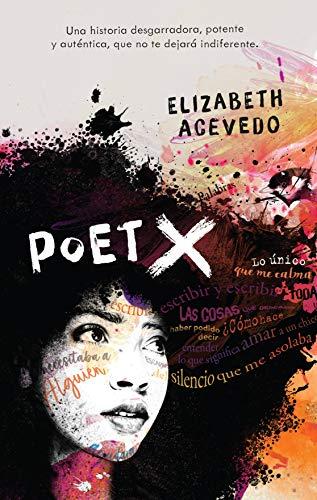 POET X - ACEVEDO, ELIZABETH - EDICIONES URANO S.A.