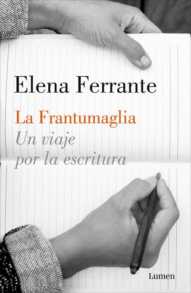 La Frantumaglia - Elena Ferrante - Lumen