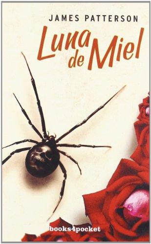 Luna de Miel (Books4Pocket Narrativa) - James Patterson - Books4Pocket