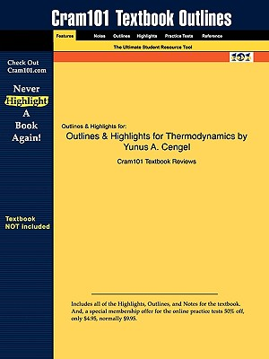 Outlines & Highlights for Thermodynamics by Yunus A. Cengel - Cram101 Textbook Reviews - Academic Internet Publishers