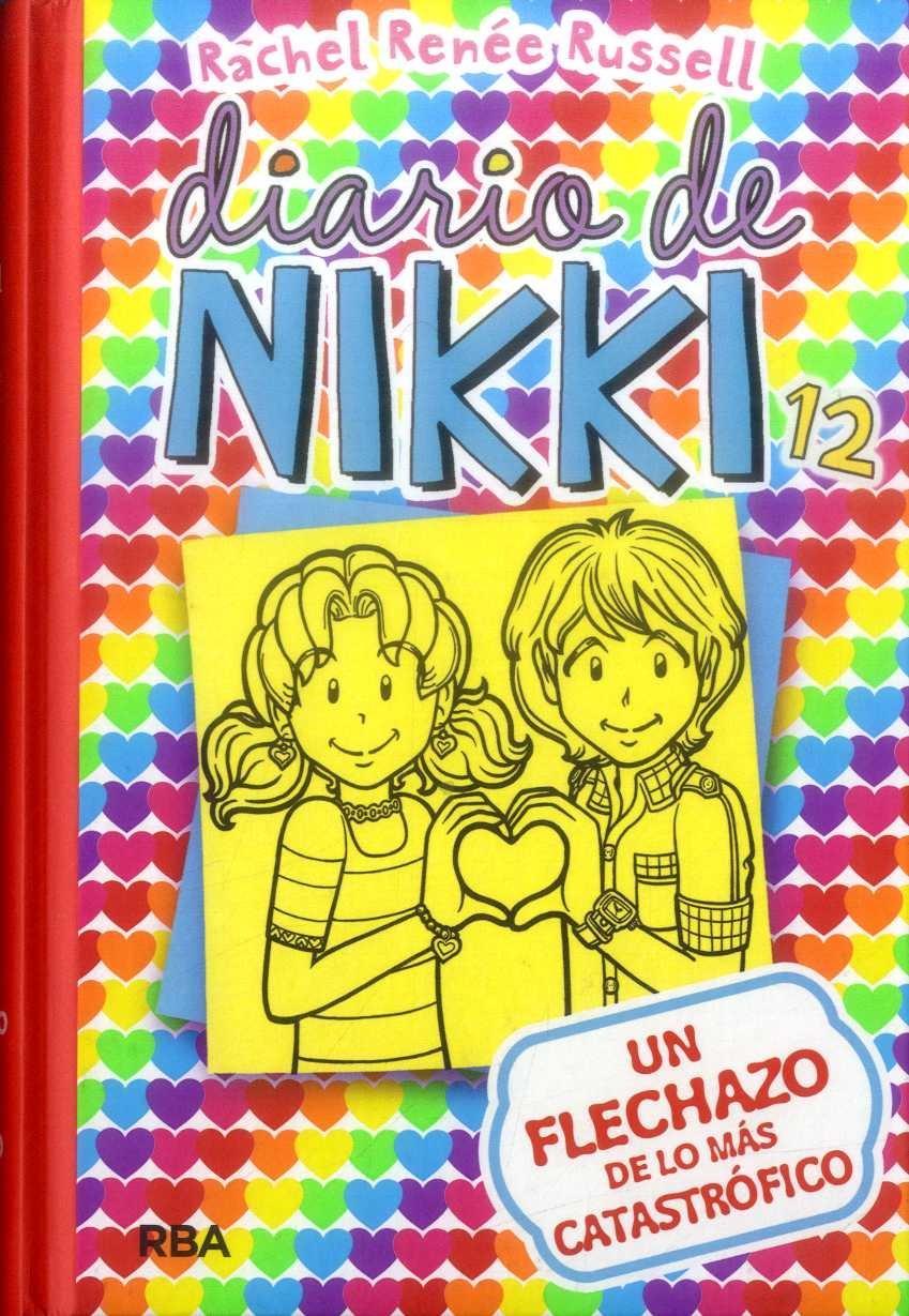 Un Flechazo de lo mas Catastrófico (Diario de Nikki #12) - Rachel Renee Russell - Molino