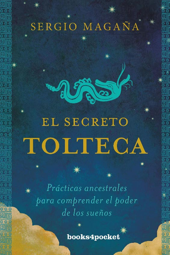 El Secreto Tolteca - Sergio Magaña - Books4Pocket