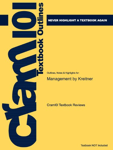 Studyguide for Management by Kreitner, ISBN 9780618273911 - Cram101 Textbook Reviews - Academic Internet Publishers