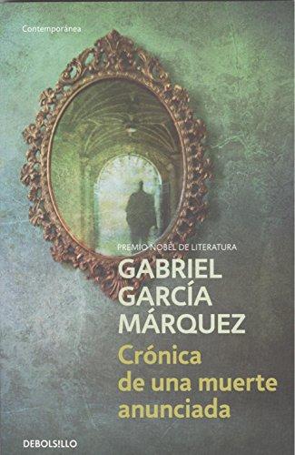 Cronica de una Muerte Anunciada - Gabriel Garcia Marquez - Debolsillo