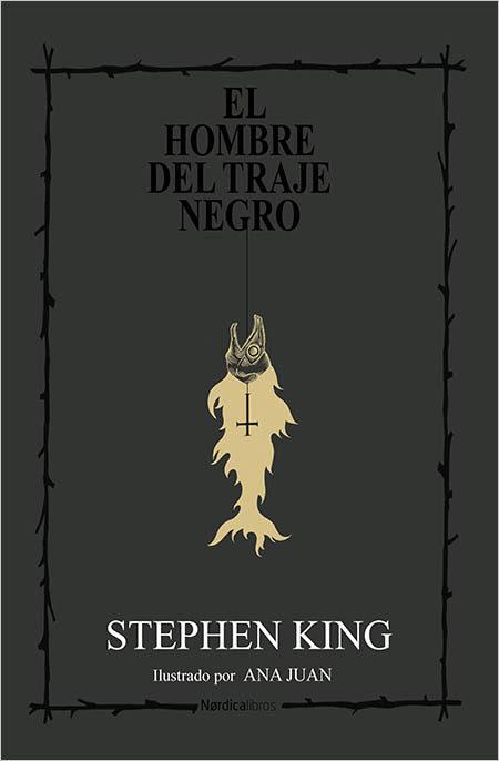 El Hombre del Traje Negro - Stephen King - Nórdica Libros
