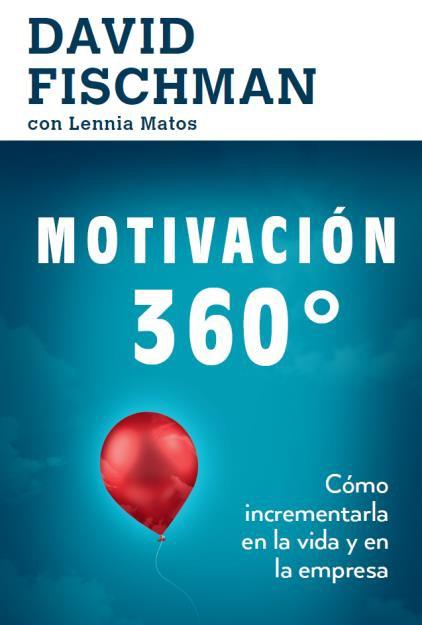 Motivación 360° - David Fischman - El Mercurio - Aguilar