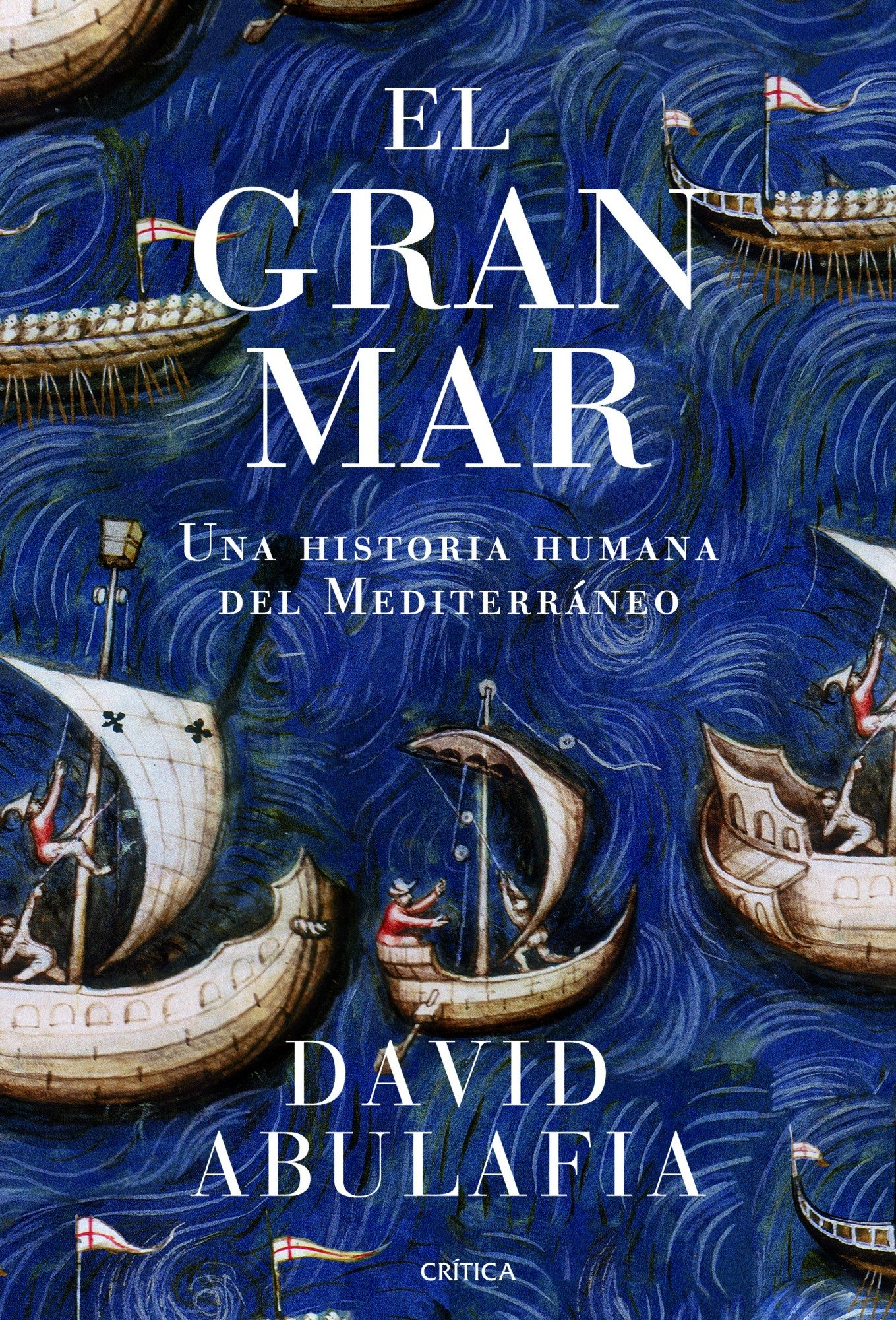 portada El Gran Mar: Una Historia Humana del Mediterráneo (Serie Mayor)