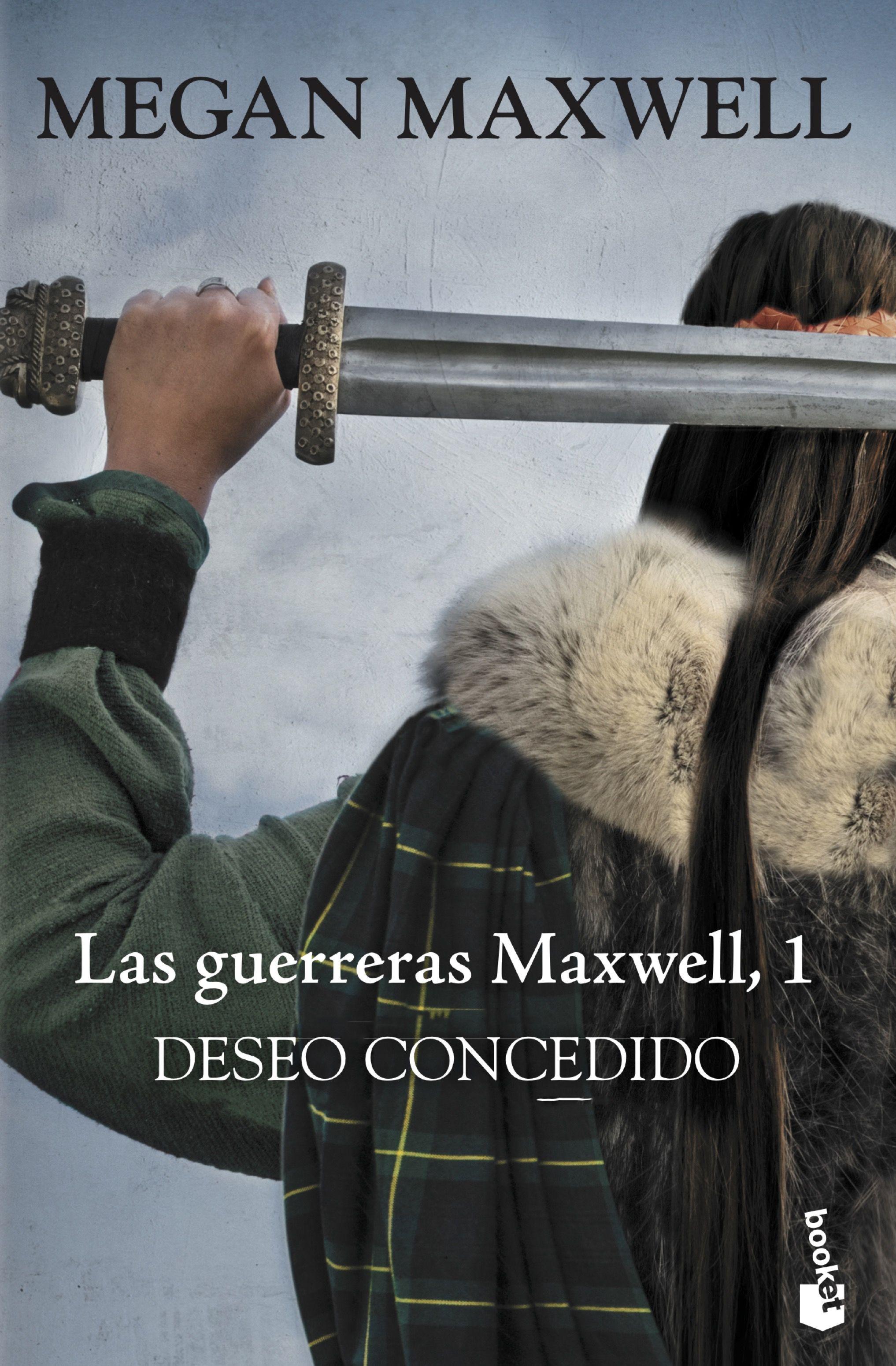 Deseo Concedido: Serie las Guerreras Maxwell 1 (Bestseller) - Megan Maxwell - Booket