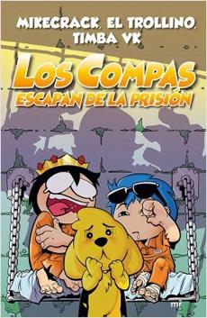 Los Compas Escapan de Prision