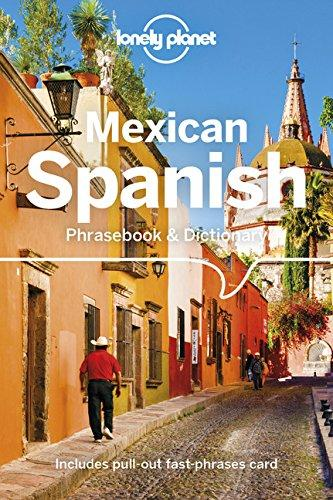 Lonely Planet Mexican Spanish Phrasebook & Dictionary (libro en Inglés) - Lonely Planet - Lonely Planet