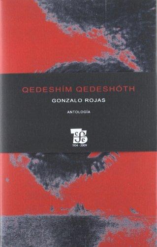 Qedeshim Qedeshoth (Letras Mexicanas - Gonzalo Rojas - Fondo De Cultura Económica